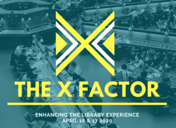 Cancelled- Academic Libraries Conference 2020 | The X Factor: Enhancing the Library Experience 6149