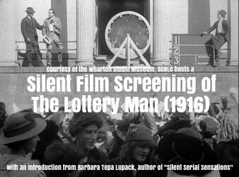 Silent Film Screening: The Lottery Man (1916) 6374